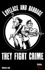 Lovelace and Babbage: They Fight Crime