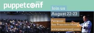 Puppetconf 2013: Join us in San Francisco August 22-23 at the Fairmont Hotel in San Francisco